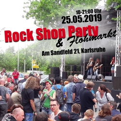 Rock-Shop Party am 25. Mai 2019